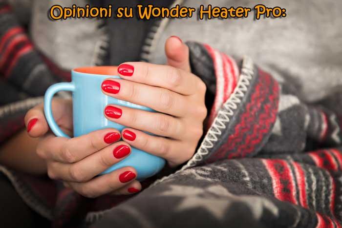 Wonder Heater Pro Opinioni e pareri